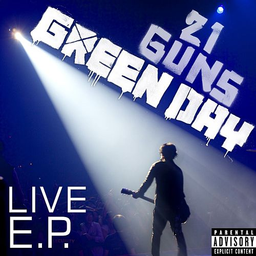 21 Guns (Live EP) by Green Day