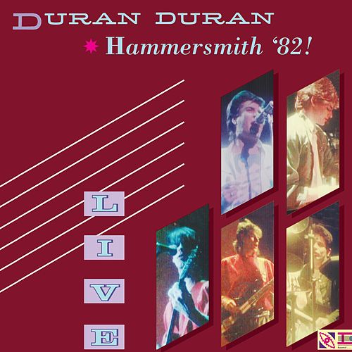 Live at Hammersmith '82! by Duran Duran