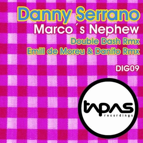 Marco's Nephew de Danny Serrano