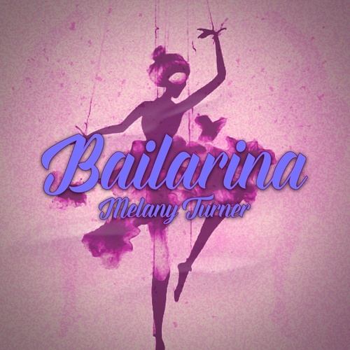 Bailarina di Melany Turner