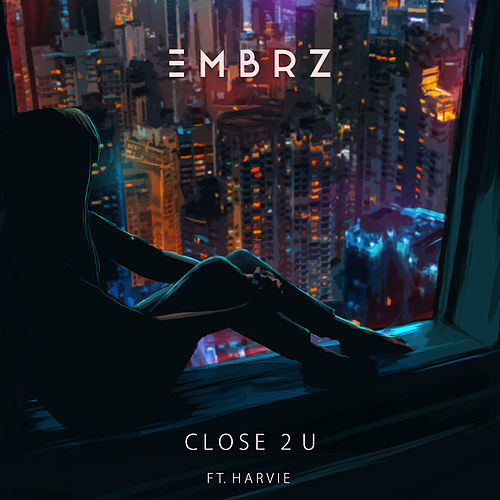 Close 2 U von EMBRZ