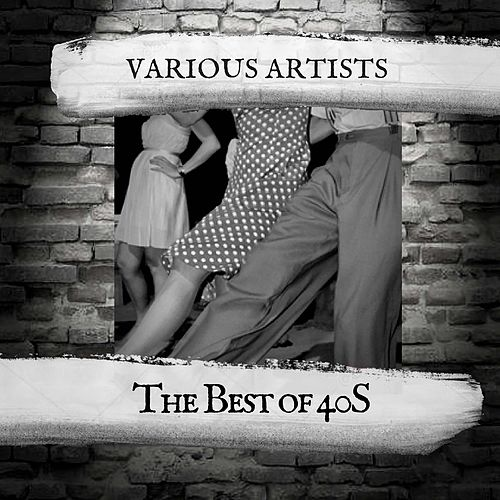 The Best of 40S by Various Artists