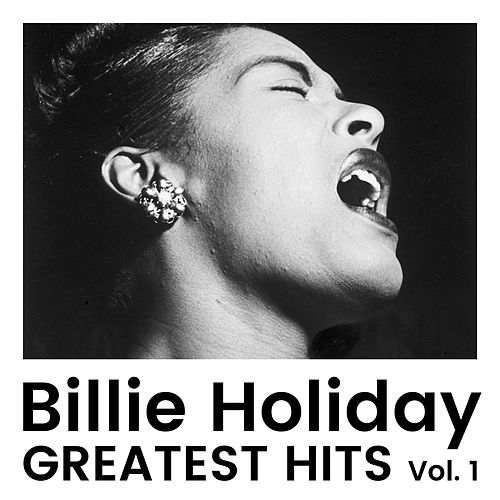 Greatest Hits Vol 1 by Billie Holiday