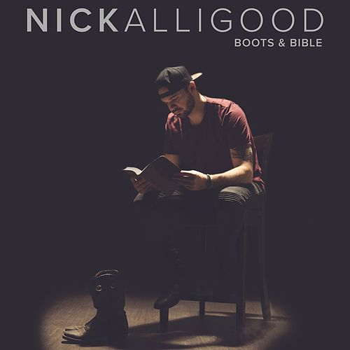Boots & Bible by Nick Alligood