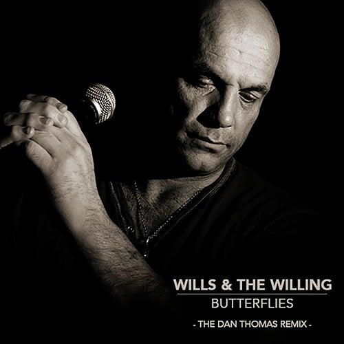 Butterflies (Dan Thomas Remix) de Wills & The Willing