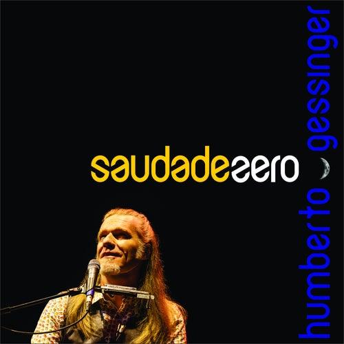 Saudade Zero by Humberto Gessinger