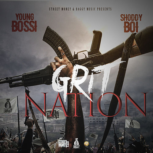 Grit Nation by Shoddy Boi