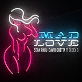 Mad Love by Sean Paul & David Guetta