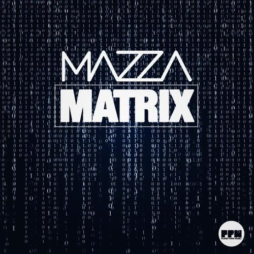 Matrix by Mazza