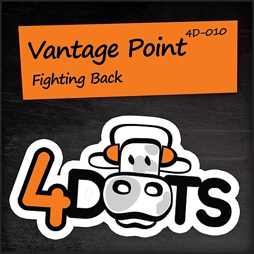 Fighting Back by Vantage Point