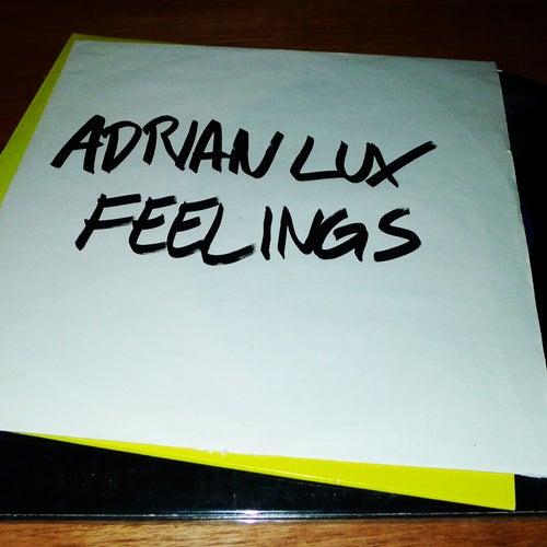 Feelings by Adrian Lux