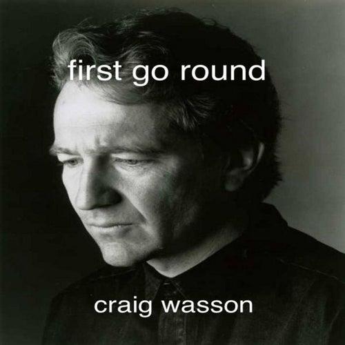 First Go Round by Craig Wasson