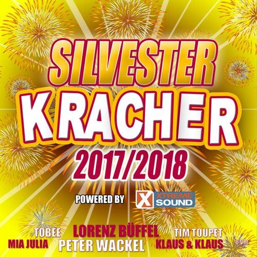 Silvester Kracher 2017/2018 powered by Xtreme Sound von Various Artists