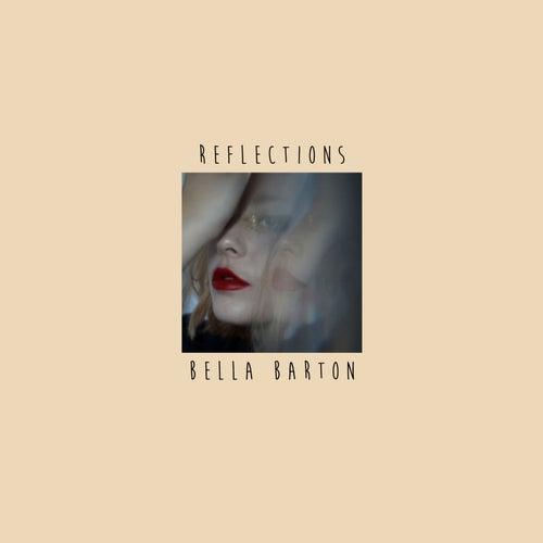 Reflections von Bella Barton