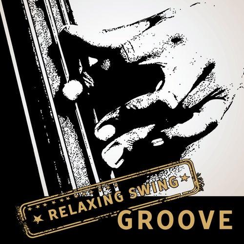 Relaxing Swing Groove von Various Artists