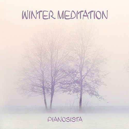 Winter Meditation de PianoSista