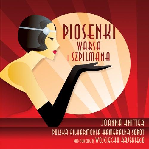 Piosenki Warsa i Szpilmana de Joanna Knitter