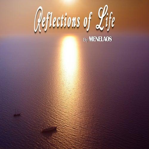 Reflections of Life by Menelaos Kanakis