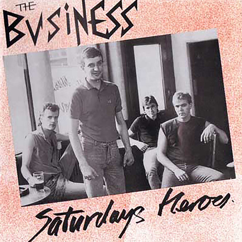 Saturdays Heroes de The Business