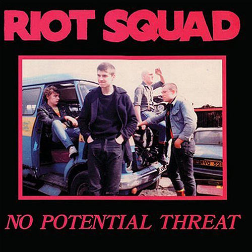 No Potential Threat by Riot Squad