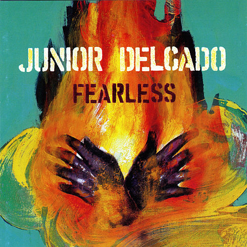 Fearless by Junior Delgado