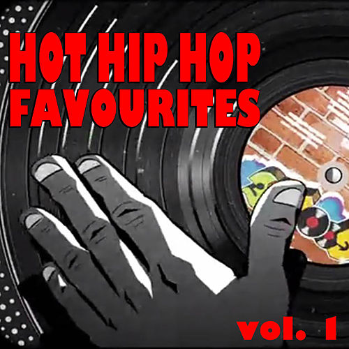 Hot Hip Hop Favourites, vol. 1 by Various Artists