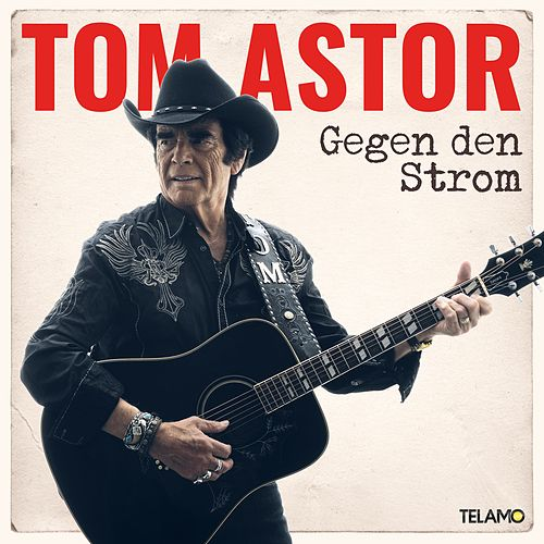 Gegen den Strom by Tom Astor