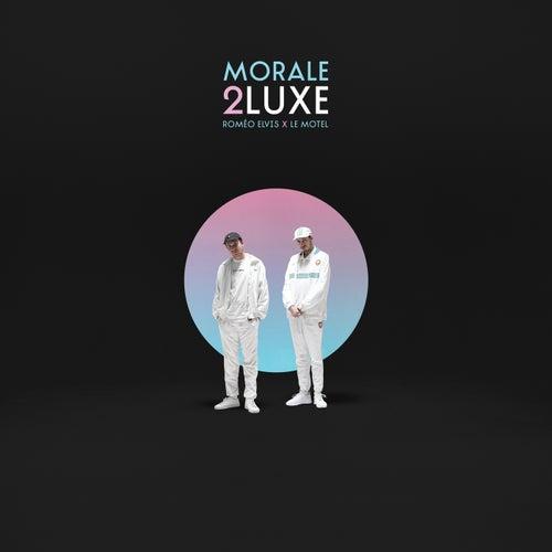Morale 2luxe by Roméo Elvis