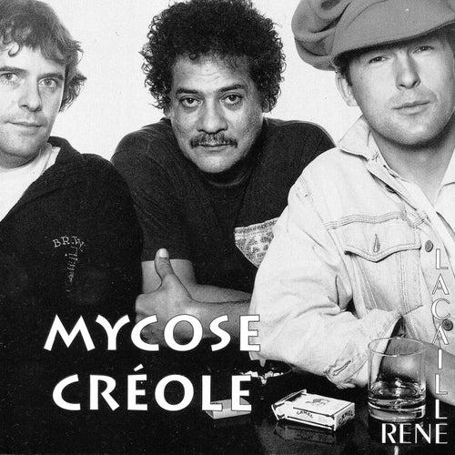 Mycose créole by René Lacaille