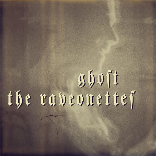 Ghost de The Raveonettes