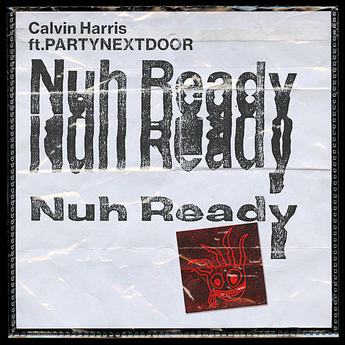 Nuh Ready Nuh Ready by Calvin Harris