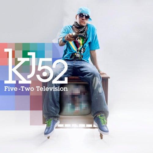 Five-Two Television de KJ-52