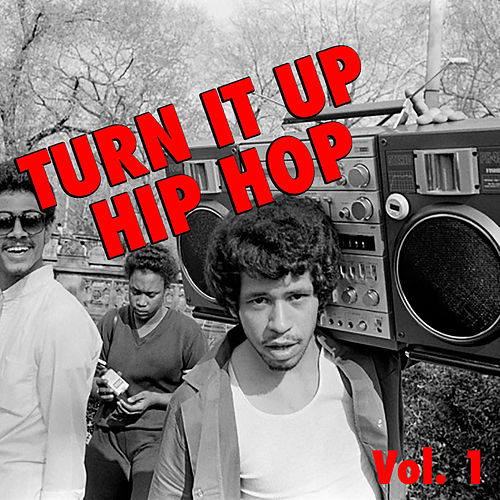 Turn it Up Hip Hop, vol. 1 de Various Artists