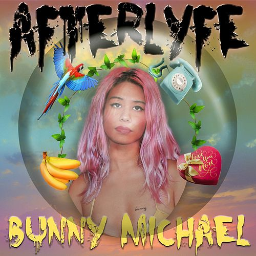 Afterlyfe by Bunny Michael