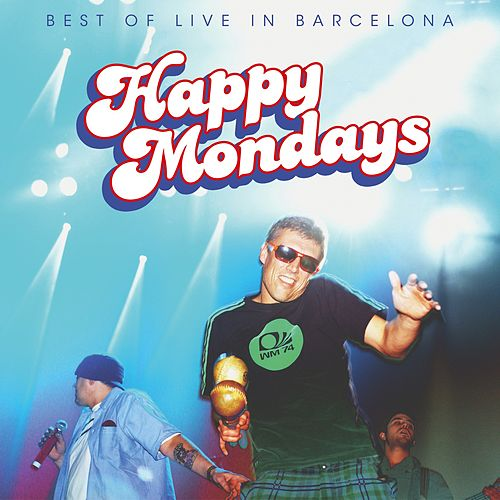 Best of Live in Barcelona de Happy Mondays