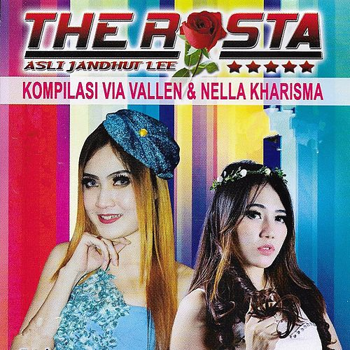 Kompilasi The Rosta Via Vallen Nella Kharisma by Various Artists