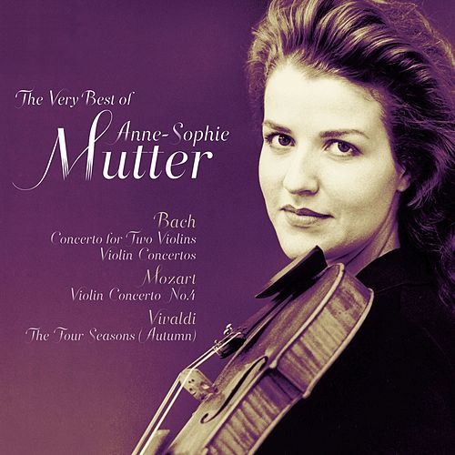Best of Anne-Sophie Mutter by Anne-Sophie Mutter
