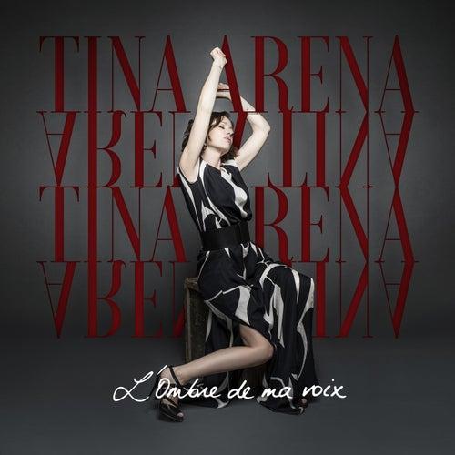 L'ombre de ma voix de Tina Arena