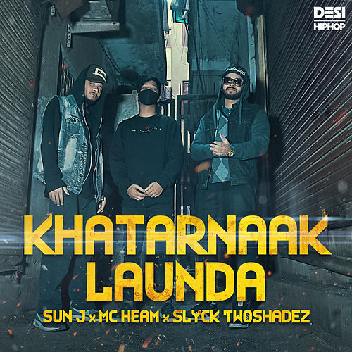 Khatarnaak Launda - Single by Sun J