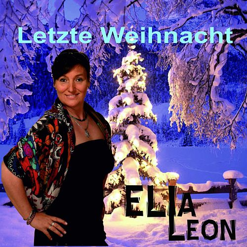 Letzte Weihnacht by Ella Leon