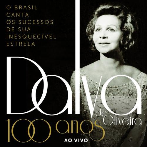 100 Anos de Dalva de Oliveira (Ao Vivo) de Various Artists