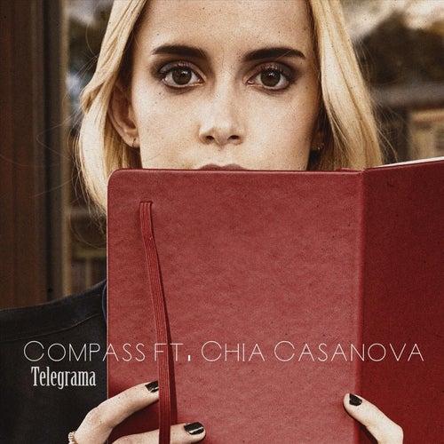 Telegrama (feat. Chia Casanova) by Compass