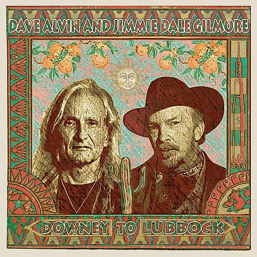 Billy the Kid and Geronimo by Dave Alvin and Jimmie Dale Gilmore