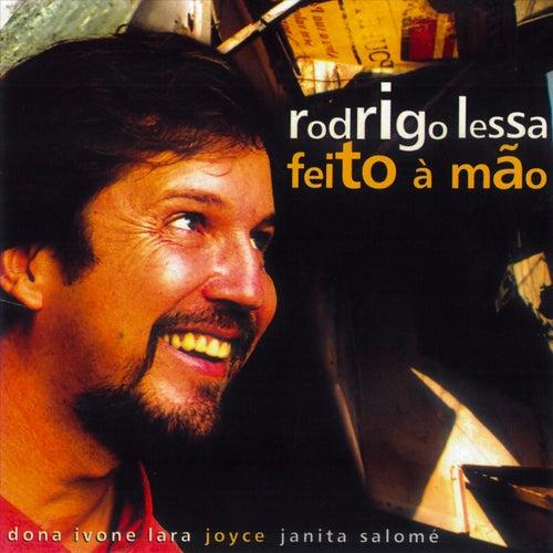 Feito à Mão de Rodrigo Lessa