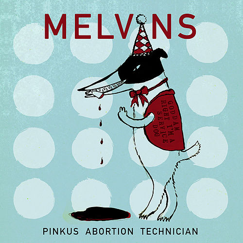 Pinkus Abortion Technician de Melvins