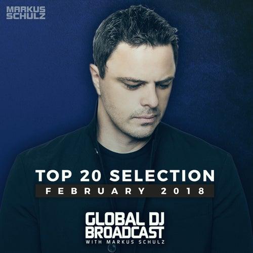 Global DJ Broadcast - Top 20 February 2018 de Various Artists
