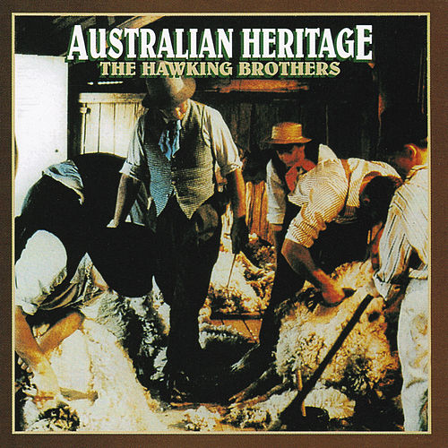 Australian Heritage by The Hawking Brothers