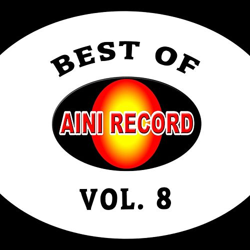 Best Of Aini Record, Vol. 8 von Various Artists