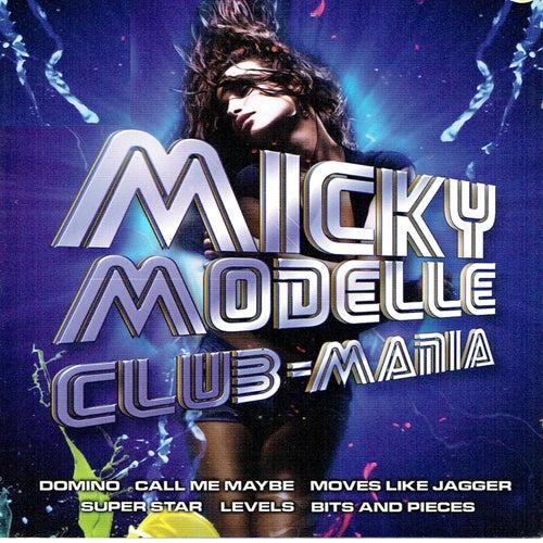 Club-Mania de Micky Modelle
