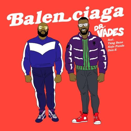 Balenciaga (Radio Edit) by Dr Vades